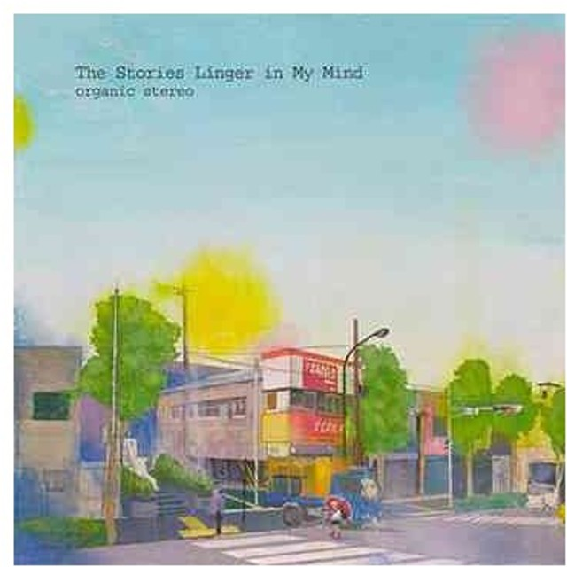 【送料無料選択可】organic stereo/The Stories Linger in My Mind
