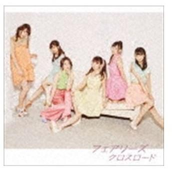Fairies / クロスロード(CD+DVD) [CD]