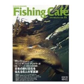 Fishing Cafe VOL.35(2010SPRING)/シマノ(単行本・ムック)