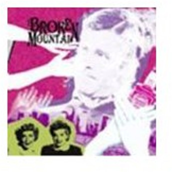 BROKEN MOUNTAIN / Here's Broken Mountain [CD]