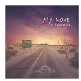 川嶋あい/My Love [初回生産限定盤 A]