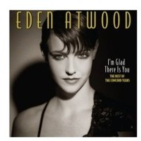 Eden Atwood エデンアトウッド / I'm Glad There Is You:  The Best Of The Concord Years (国内盤仕様輸入盤) 輸入盤 〔CD〕
