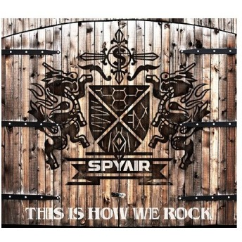SPYAIR/THIS IS HOW WE ROCK [DVD付初回生産限定盤]