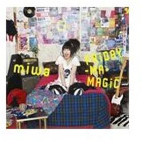miwa / FRiDAY-MA-MAGiC(通常盤) [CD]
