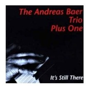 Andreas Baer / It's Still There 輸入盤 〔CD〕