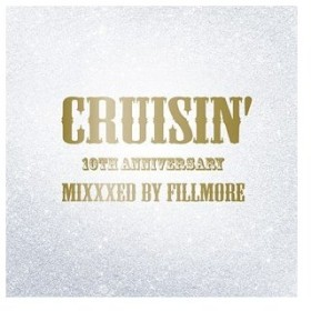 【送料無料選択可】FILLMORE/CRUISIN' 10th AnniversaryMixxxed by FILLMORE