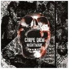 CARPE DIEM/NIGHTMARE[CD]【返品種別A】