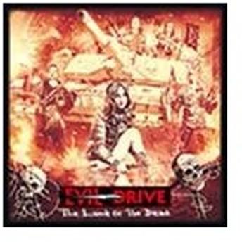 The Land Of The Dead/イーヴル・ドライヴ[CD]【返品種別A】