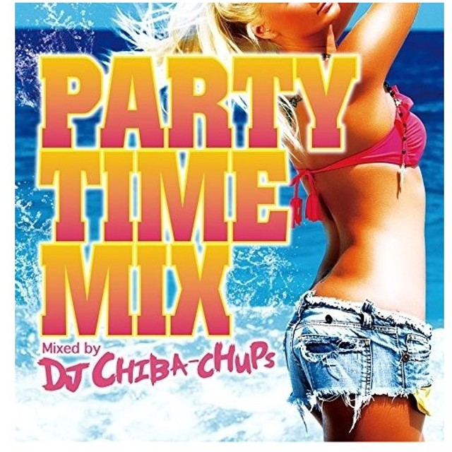 [メール便OK]【新品】【CD】PARTY TIME MIX