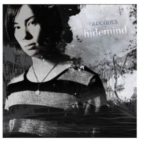 CD/OLDCODEX/hidemind (通常盤)