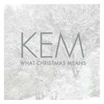 輸入盤 KEM / WHAT CHRISTMAS MEANS [CD]