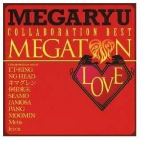 CD/MEGARYU/メガトンLOVE〜コラボ・ベスト〜