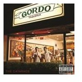 輸入盤 CATARACS / GORDO TAQUERIA [CD]