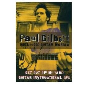 DVD/ポール・ギルバート/ゲット・アウト・オブ・マイ・ヤード〜ギター・インストラクションDVD (ギタリスト生活30周年来日記念版)