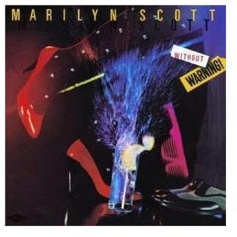 CD/マリリン・スコット/ウィズアウト・ウォーニング (SHM-CD) (解説歌詞付)