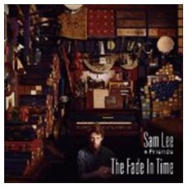 Sam Lee & Friends / The Fade in Time [CD]