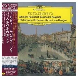 SACD/ヘルベルト・フォン・カラヤン/アルビノーニのアダージョ パッヘルベルのカノン (SHM-SA-CD) (紙ジャケット/解説付) (初回生産限定盤)