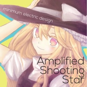 Amplified Shooting Star -minimum electric design-
