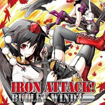BULLET WIND -IRON ATTACK!-