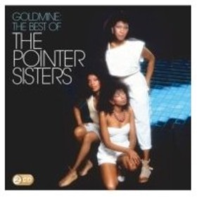 Pointer Sisters ポインターシスターズ / Goldmine:  The Best Of The Pointer Sisters 国内盤 〔CD〕