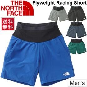 65e2935a74f57 ランニングパンツ メンズ/ザノースフェイス THE NORTH FACE フライウェイトレーシングショーツ/スポーツ