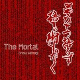 [枚数限定][限定盤]The Mortal(初回限定盤)/上杉昇[CD]【返品種別A】