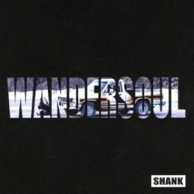 SHANK/WANDERSOUL