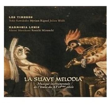 レ・タンブル La Suave Melodia - Instrumental Music of Italy in the 17th Century CD