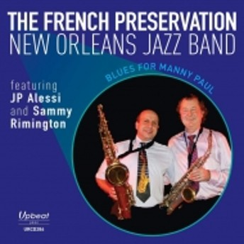 French Preservations New Orleans Jazz Band/Blues For Manny Paul