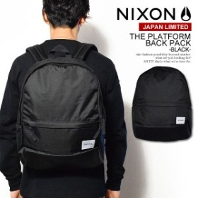 NIXON ニクソン JAPAN LIMITED THE PLATFORM BACK PACK -BLACK- メンズ バックパック ストリート 正規取扱店 atfbag