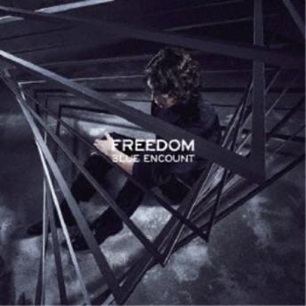 BLUE ENCOUNT/FREEDOM (初回限定) 【CD+DVD】