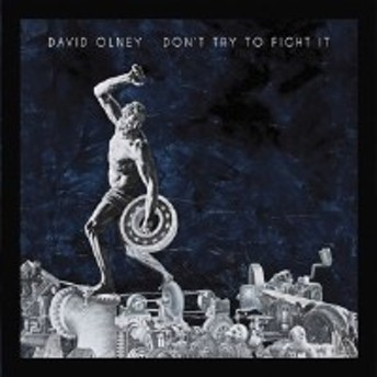 ★ CD / デヴィッド・オルニー / DON'T TRY TO FIGHT IT