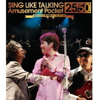 SING LIKE TALKING/Amusement Pocket 25/50 <完全生産限定盤>(Bluray Disc)