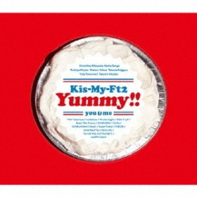 Kis-My-Ft2/Yummy!!(初回盤A/CD+DVD)