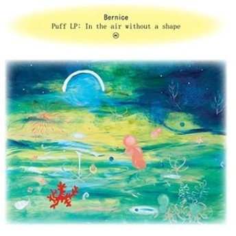 Bernice (Rock) Puff: In the Air Without a Shape CD