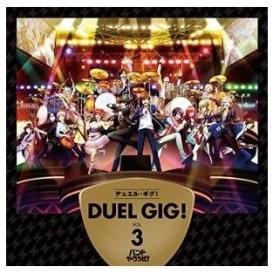CD/ゲーム・ミュージック/デュエル・ギグ!VOL.3 (通常盤)