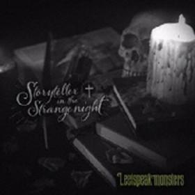 Leetspeak monsters/Storyteller In The Strange Night (+dvd)(Ltd)