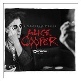Alice Cooper A Paranormal Evening at the Olympia Paris CD