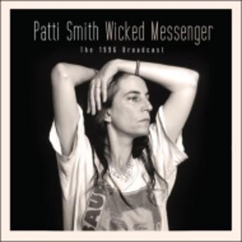Patti Smith/Wicked Messenger