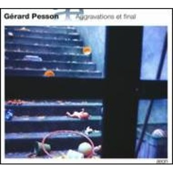 Pesson Gerard (1958-)/Aggravations Et Final: L.vis / Cologne Rso Lubman / Ensemble Modern Etc