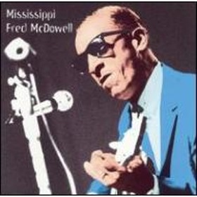 Fred Mcdowell/Heritage Of The