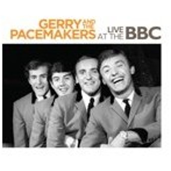 LIVE AT THE BBC【輸入盤】▼/GERRY AND THE PACEMAKERS[CD]【返品種別A】