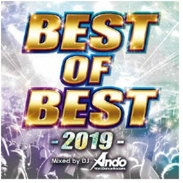 DJ Ando/BEST OF BEST -2019- Mixed by DJ Ando 【CD】