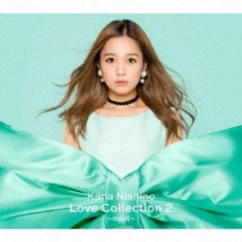 <CD> 西野カナ / Love Collection 2 ~mint~(初回生産限定盤)(DVD付)