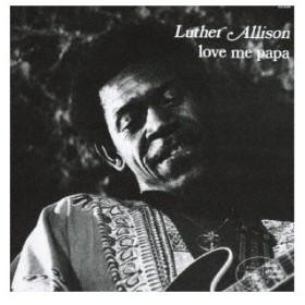 ラヴ・ミー・パパ / ルーサー・アリソン (CD)