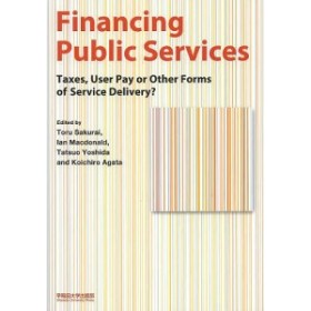 Financing Public Services Taxes,User Pay or Other Forms of Servi