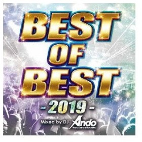Various Artists BEST OF BEST -2019- Mixed by DJ Ando CD