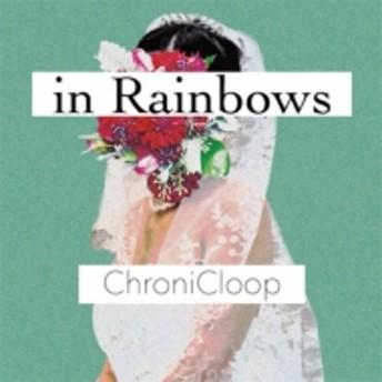ChroniCloop/In Rainbows