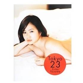Tokyo 23−谷澤恵里香写真集