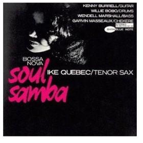 Ike Quebec ボサノヴァ・ソウル・サンバ +3<限定盤> UHQCD